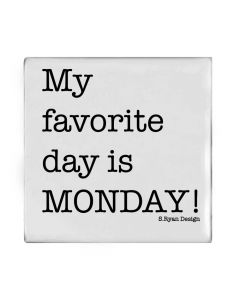 "Magnet ""My favourite day is MONDAY!"" von American Heritage"